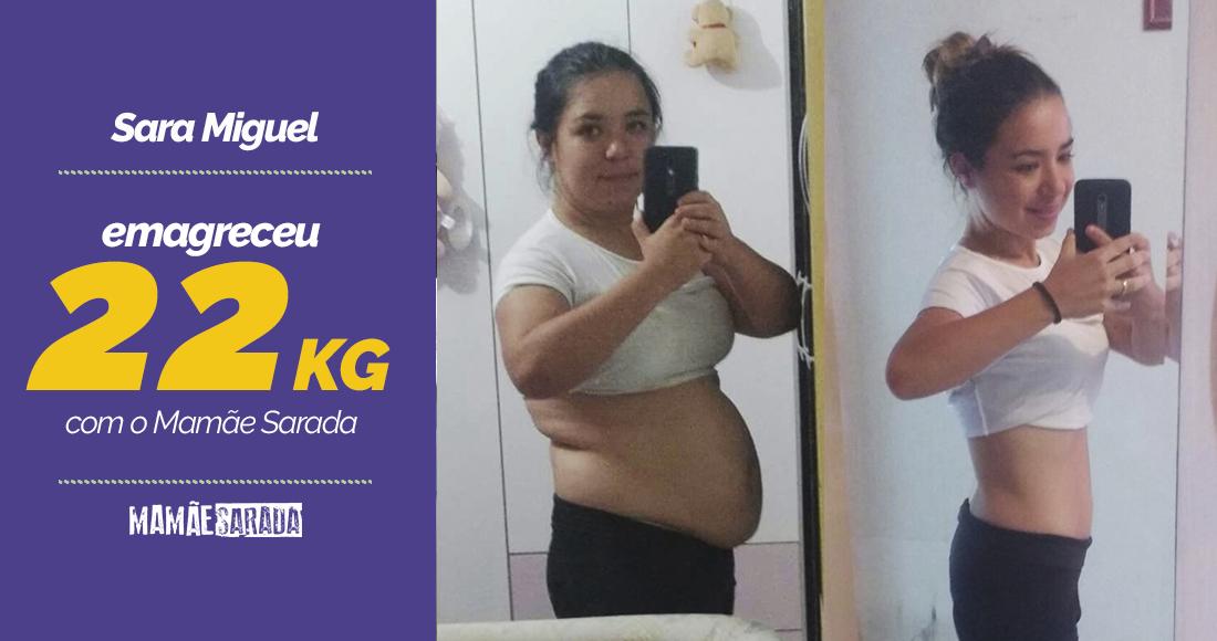 4dcb545a6 Veja como a Sara Miguel perdeu 22kg com o Mamãe Sarada